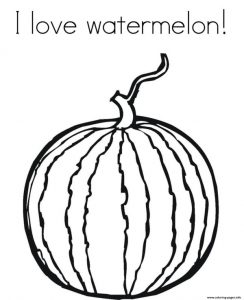 I Love Watermelon Fruit Coloring Pages Printable